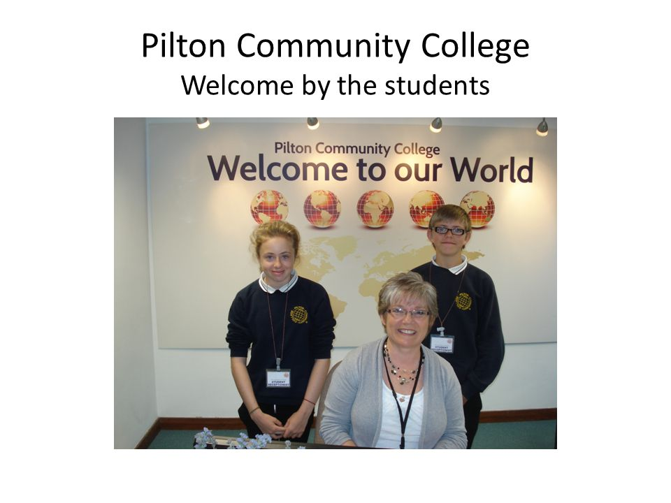 Pilton Community College Welcome by the students