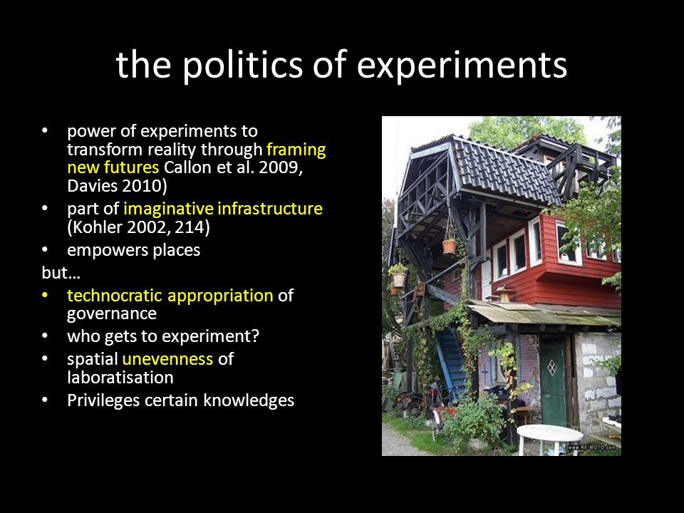 the politics of experiments power of experiments to transform reality through framing new futures Callon et al.