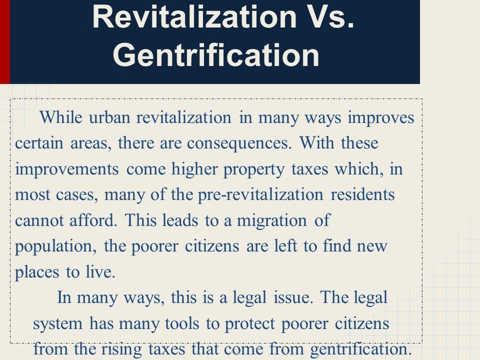 Revitalization Vs.