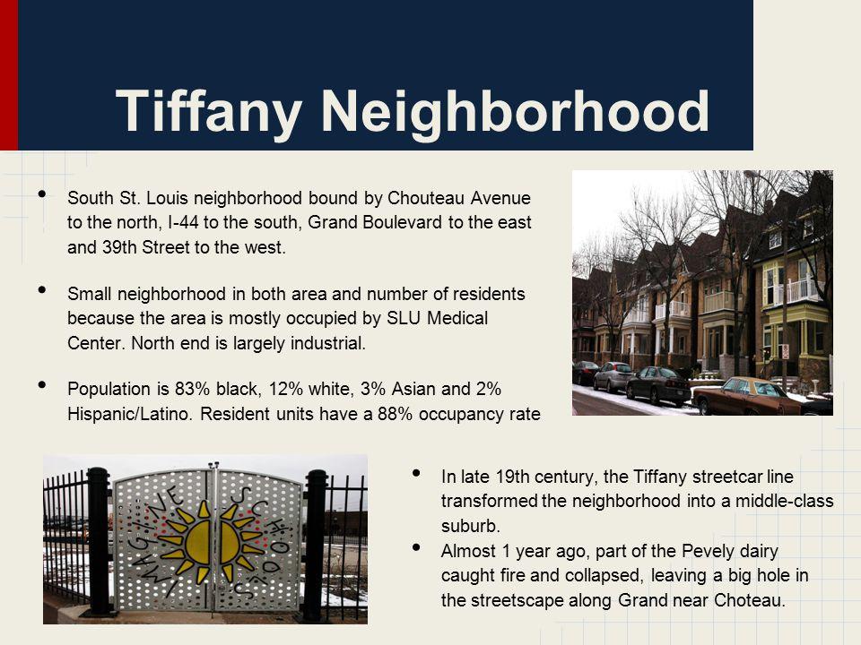 Tiffany Neighborh ood South St.