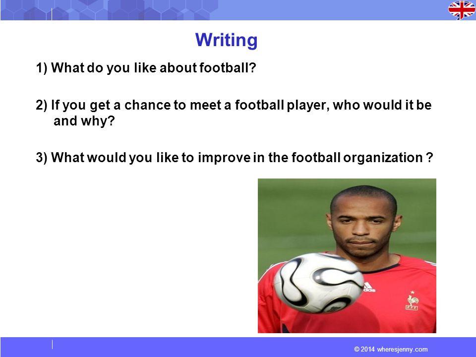 © 2014 wheresjenny.com Conversation 1) Your favorite sports.