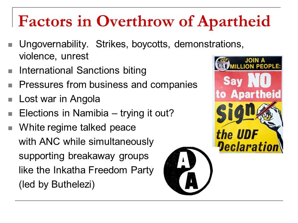Factors in Overthrow of Apartheid Ungovernability.