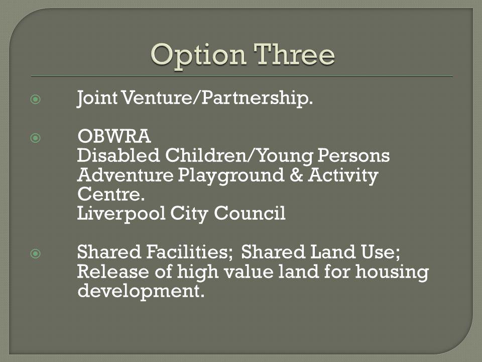  Joint Venture/Partnership.