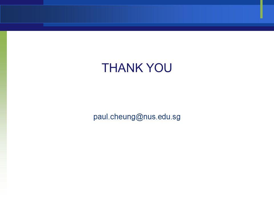 THANK YOU paul.cheung@nus.edu.sg