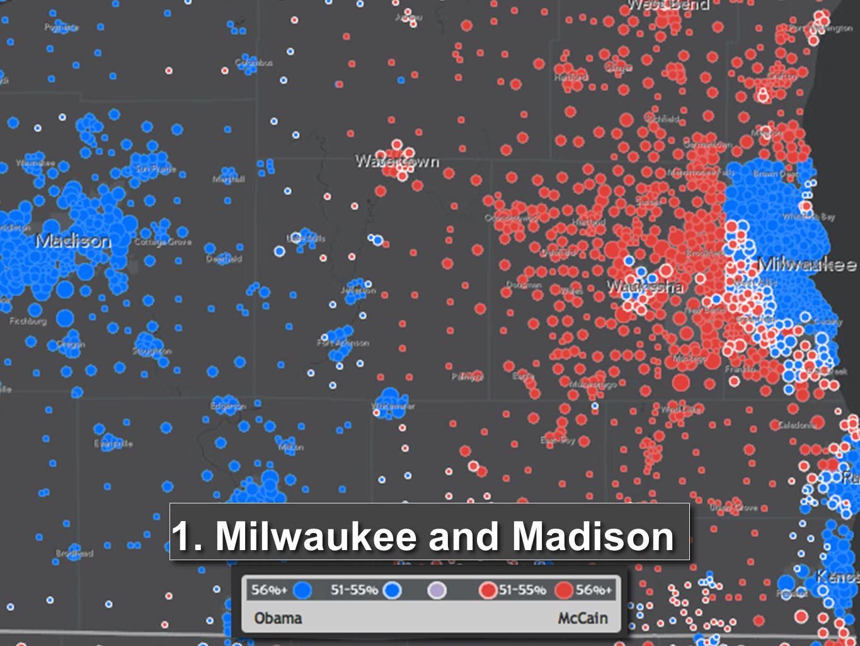 1. Milwaukee and Madison