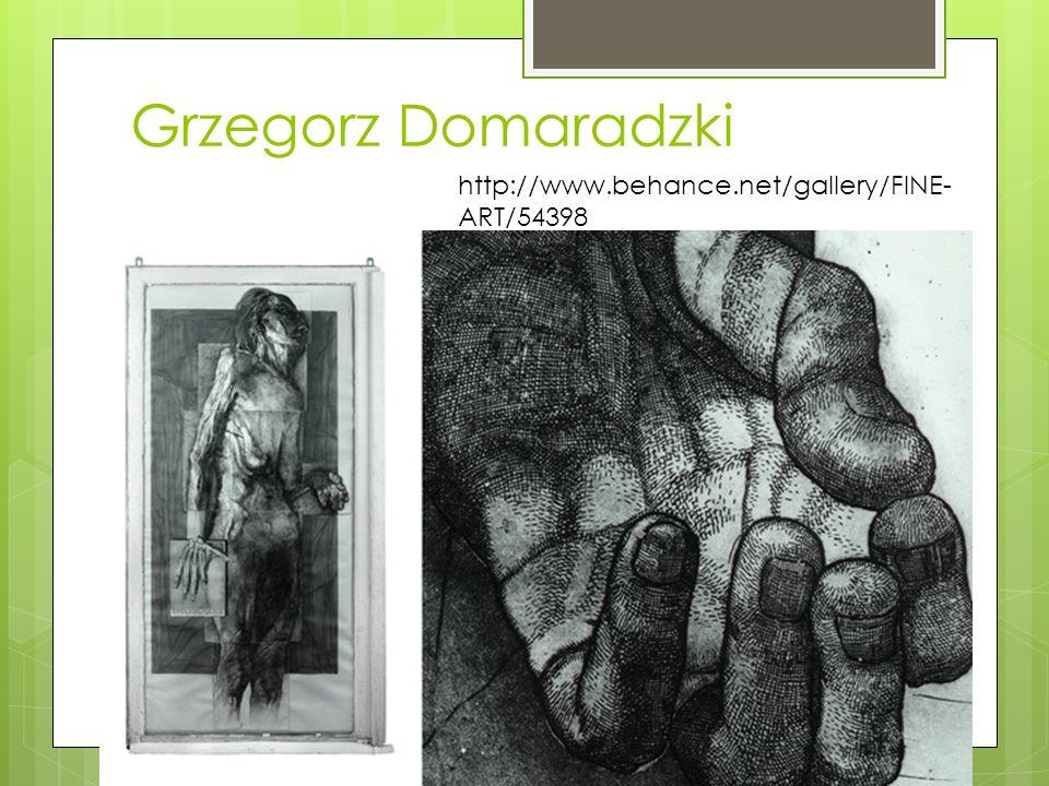 Grzegorz Domaradzki http://www.behance.net/gallery/FINE- ART/54398