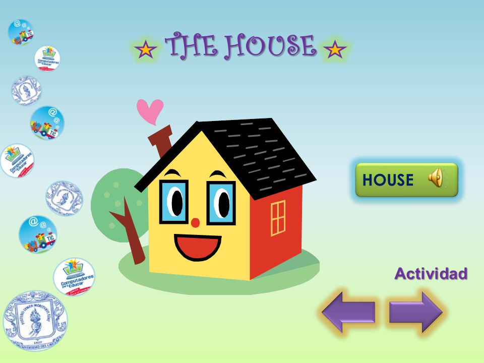 THE HOUSE HOUSE Actividad