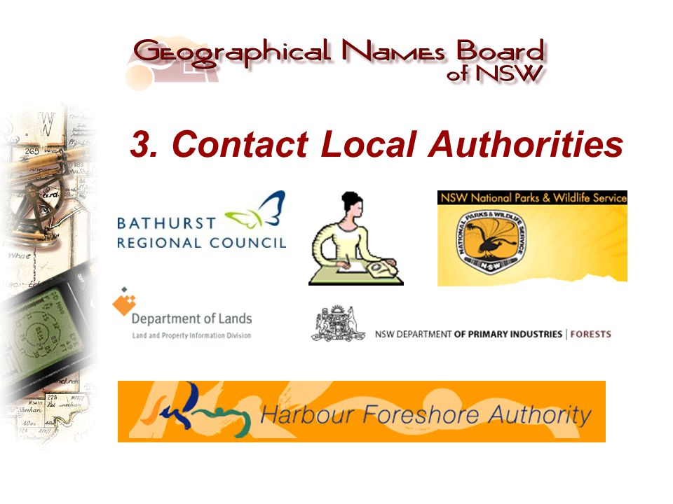 3. Contact Local Authorities