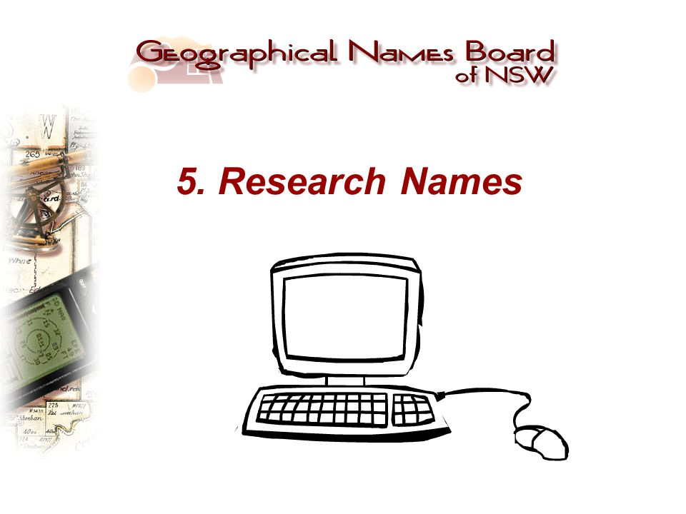 5. Research Names