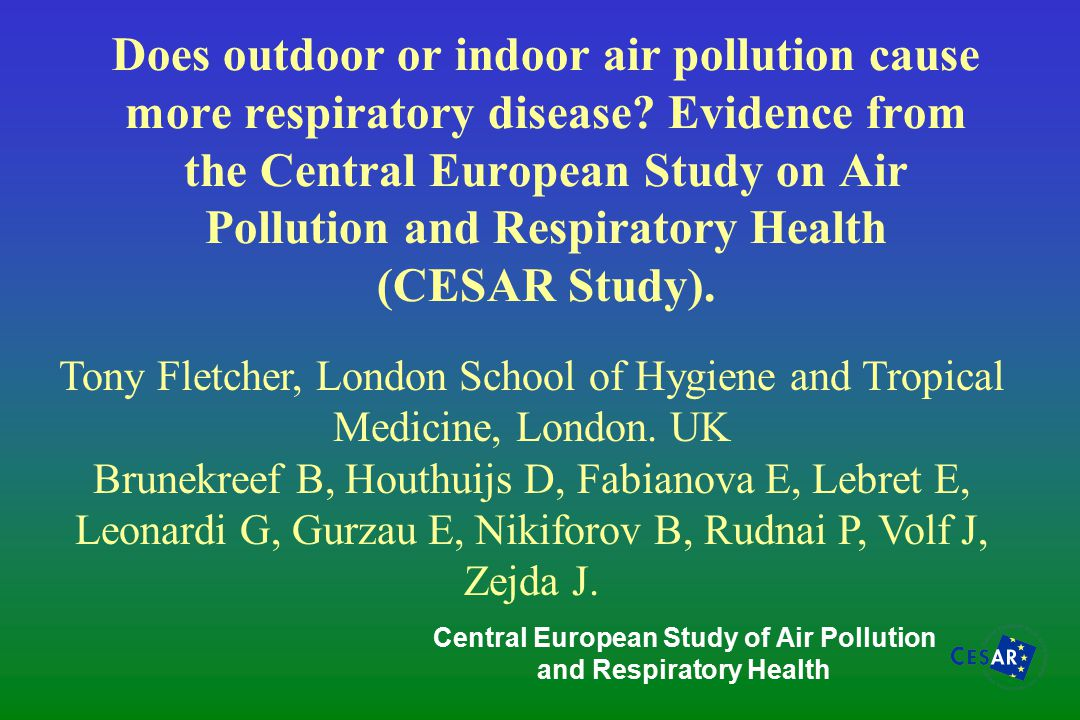 Does outdoor or indoor air pollution cause more respiratory disease.