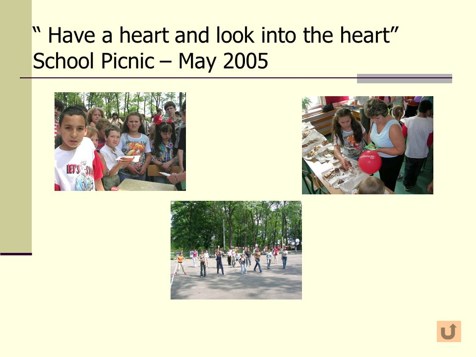 Have a heart and look into the heart School Picnic – May 2005