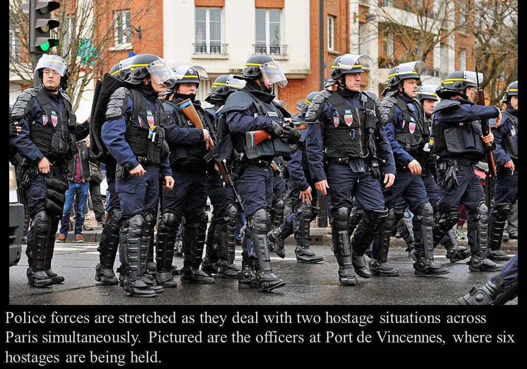 Police forces are stretched as they deal with two hostage situations across Paris simultaneously.