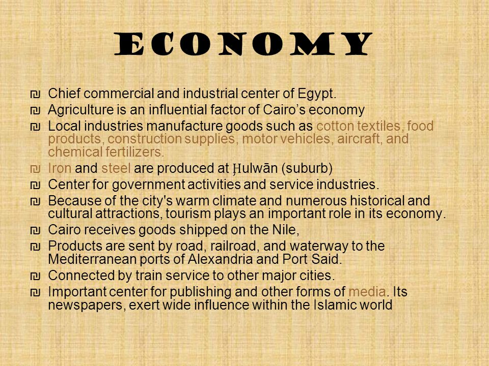 Economy ₪Chief commercial and industrial center of Egypt.
