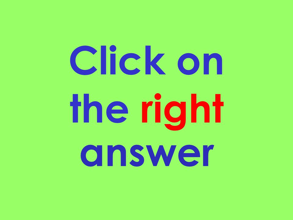 the right Click on answer