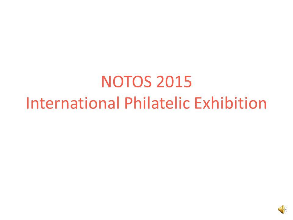 NOTOS 2015 International Philatelic Exhibition 41 European South Portugal Spain France Monaco
