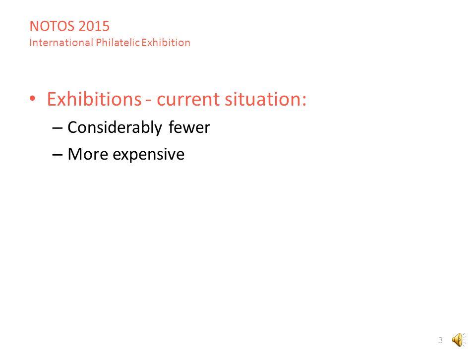 NOTOS 2015 International Philatelic Exhibition 23 Reasonable budget: – Free-of-charge exhibition hall