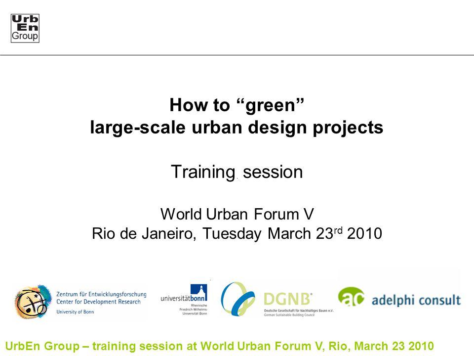 UrbEn Group – training session at World Urban Forum V, Rio, March 23 2010 32/39 Christiana, Kopenhagen, Denmark Data sources: http://www.energybulletin.net/node/51038/http://www.energybulletin.net/node/51038/