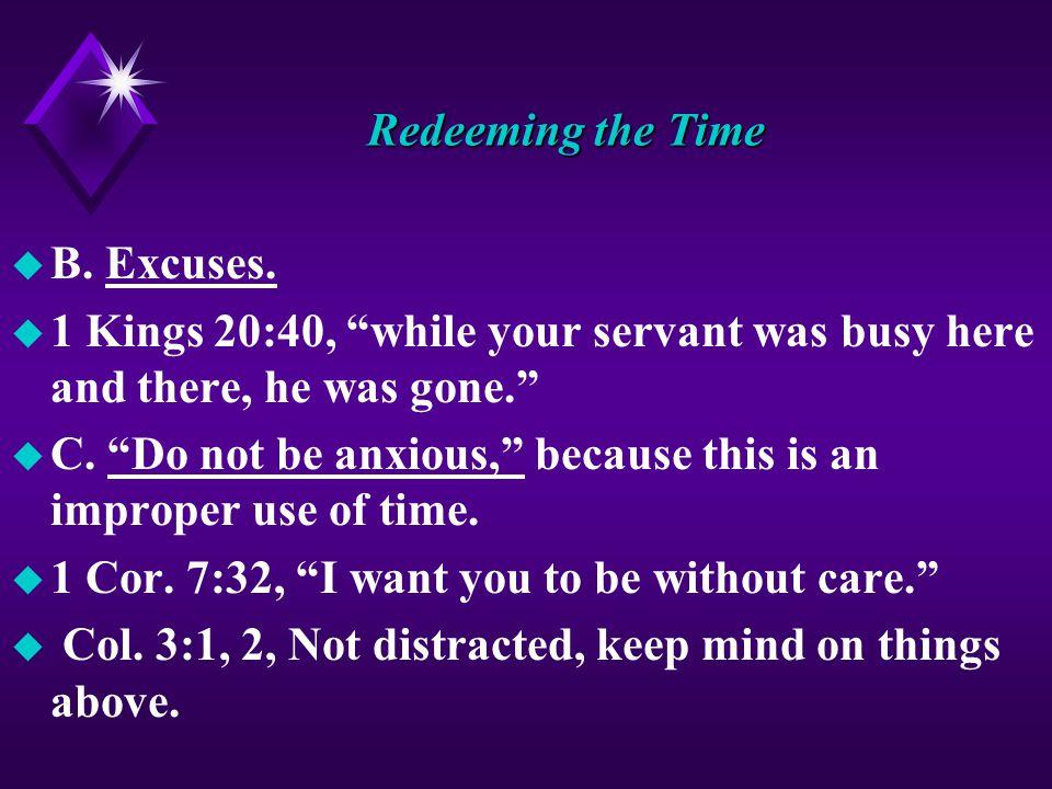 Redeeming the Time u B. Excuses.
