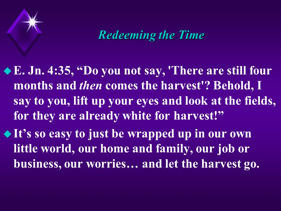 Redeeming the Time u E. Jn.