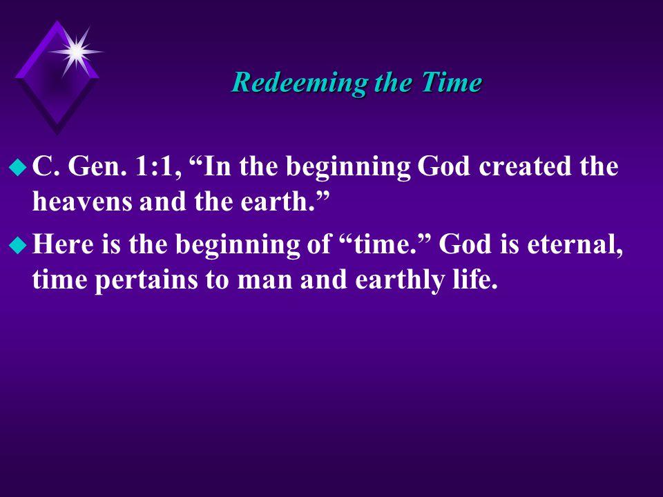 Redeeming the Time u C. Gen.