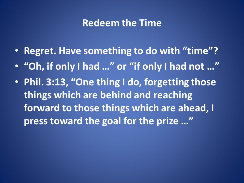Redeem the Time Regret. Have something to do with time .