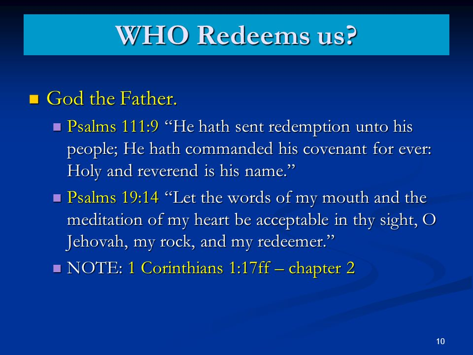 WHO Redeems us. God the Father. God the Father.