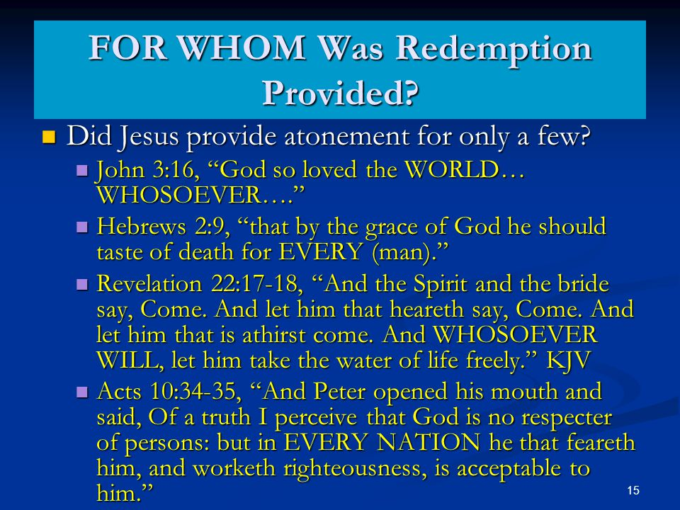 Did Jesus provide atonement for only a few. Did Jesus provide atonement for only a few.