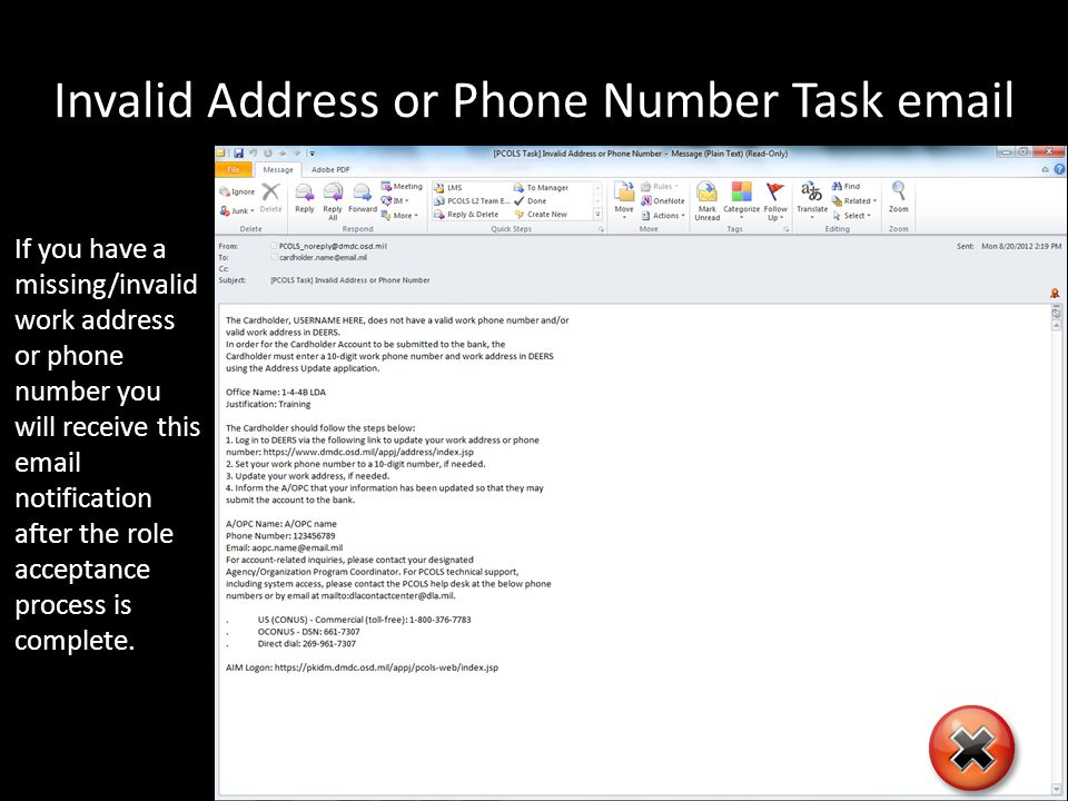 Invalid Address or Phone Number Task email If you have a missing/invalid work address or phone number you will receive this email notification after the role acceptance process is complete.