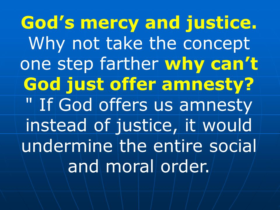 God's mercy and justice.