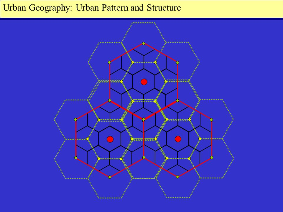 Urban Geography: Urban Pattern and Structure