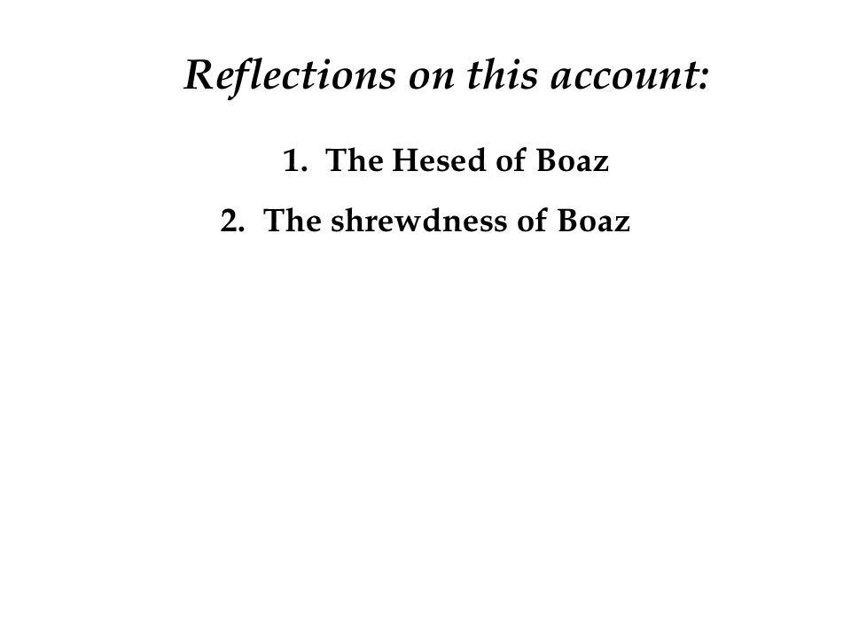 2.The shrewdness of Boaz