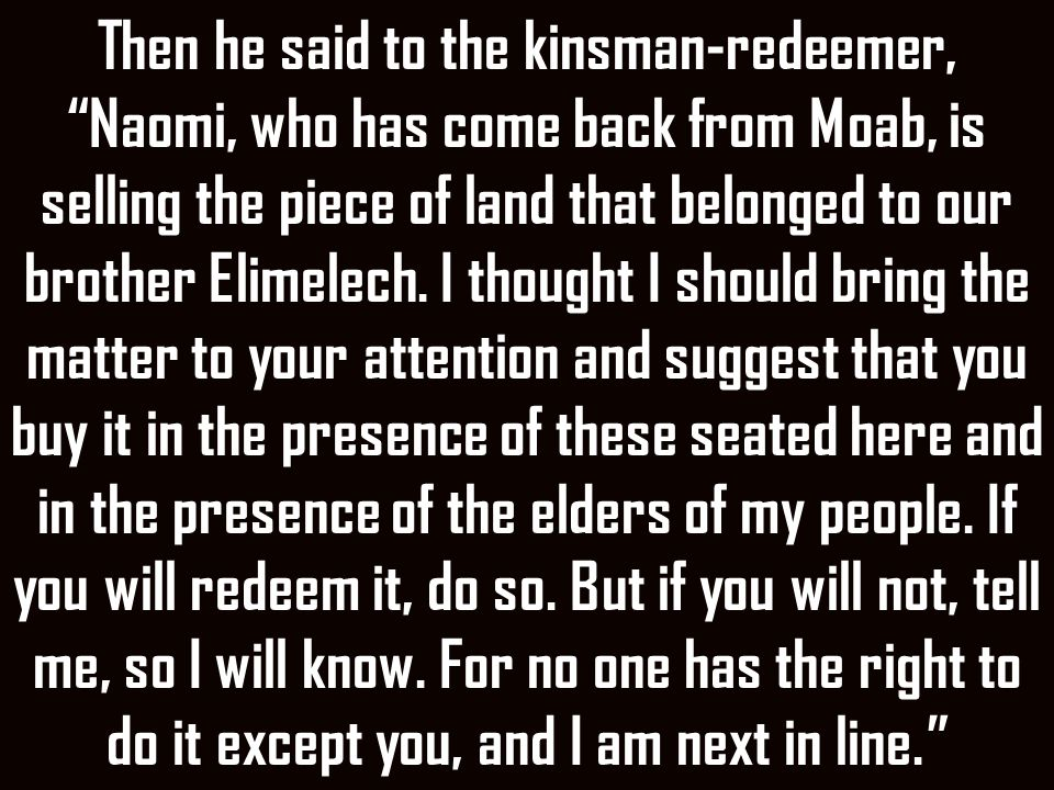 I will redeem it, he said.