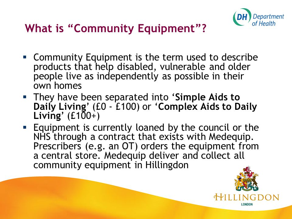 What is Community Equipment .