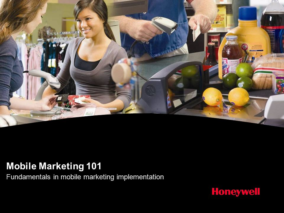Honeywell Proprietary Honeywell.com  22 Document control number The Experience and Results Started with pilot projects in one and then multiple stores – led by marketing –Goals were to test scanning, cashier behavior, redemption rates, learn about other potential issues Store operations involved at each step in the process No POS modifications required.