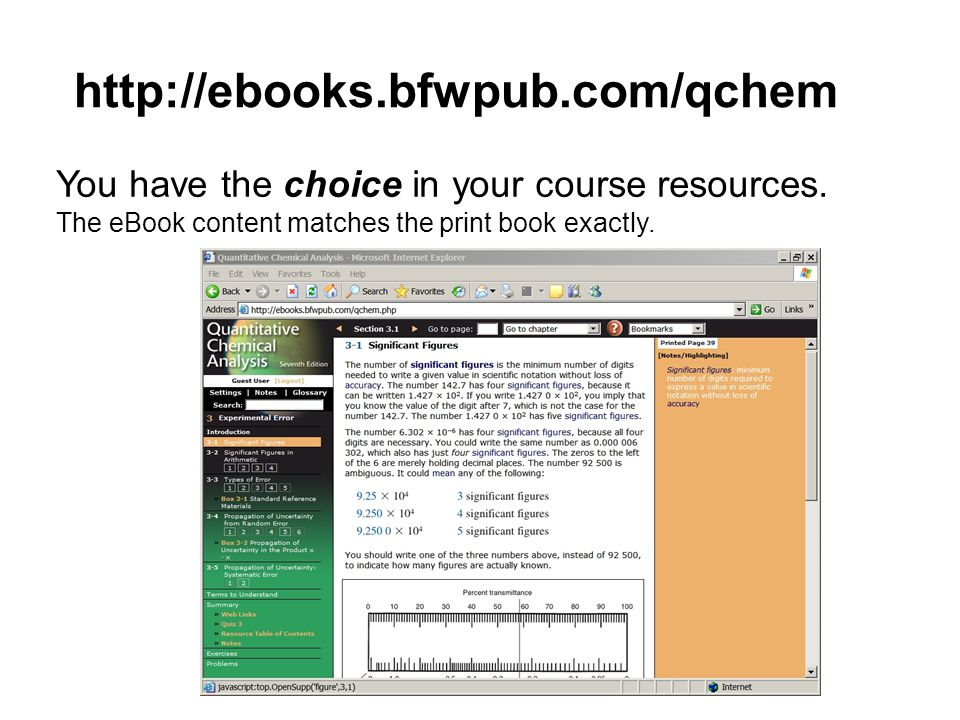 http://ebooks.bfwpub.com/qchem You have the choice in your course resources.