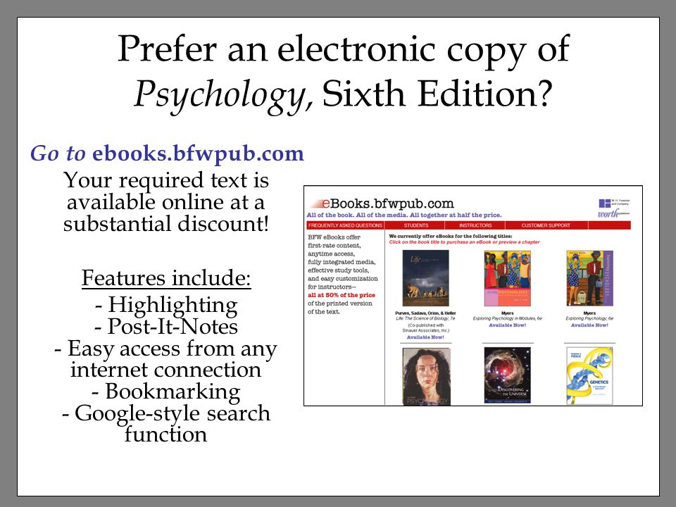 Prefer an electronic copy of Psychology, Sixth Edition.