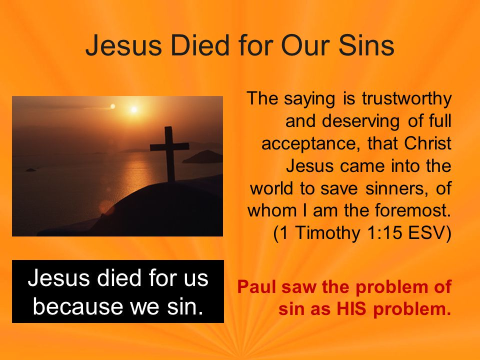 Jesus Died to Bring us to God Behold, the LORD s hand is not shortened, that it cannot save, or his ear dull, that it cannot hear; but your iniquities have made a separation between you and your God, and your sins have hidden his face from you so that he does not hear.
