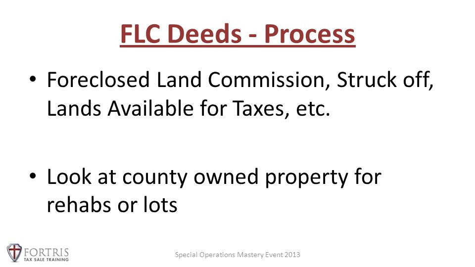 FLC Deeds - Process Foreclosed Land Commission, Struck off, Lands Available for Taxes, etc.