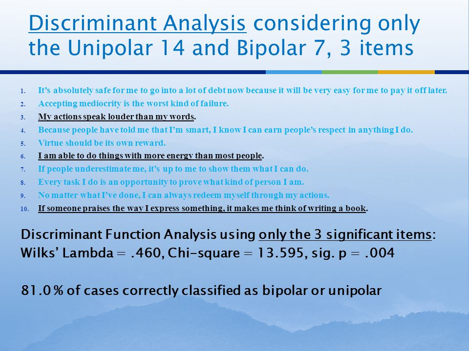 Discriminant Analysis considering only the Unipolar 14 and Bipolar 7, 3 items 1.