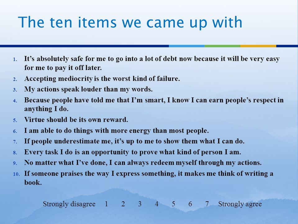 The ten items we came up with 1.