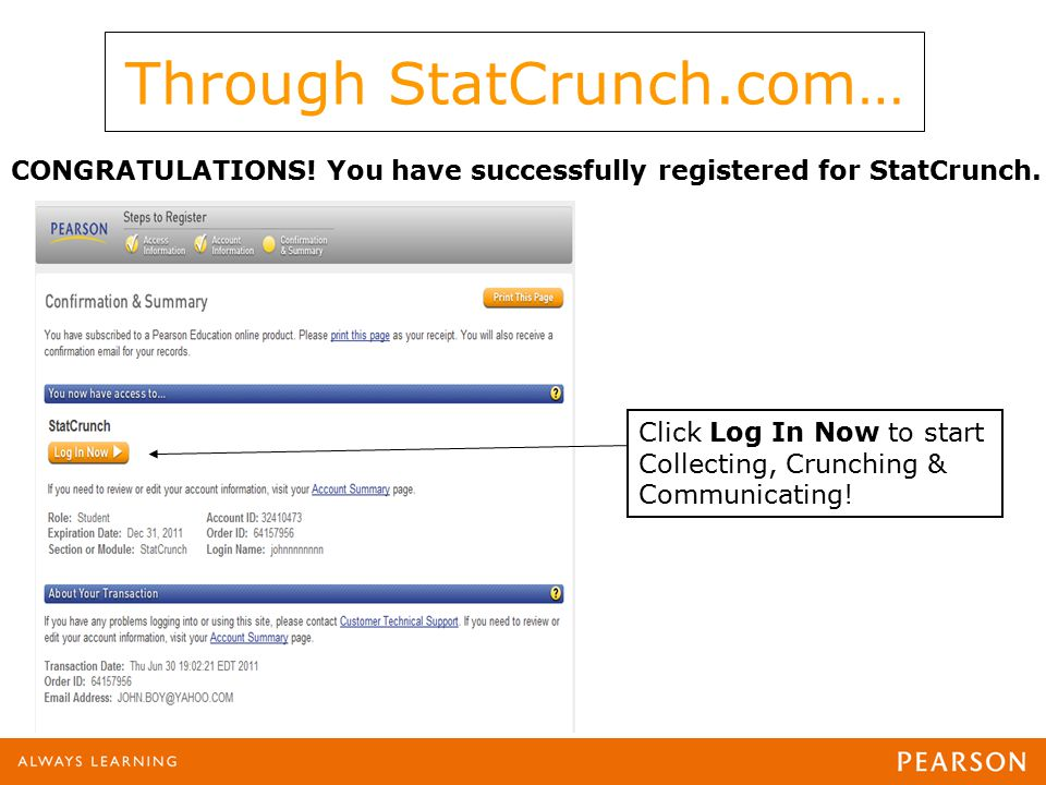 CONGRATULATIONS. You have successfully registered for StatCrunch.