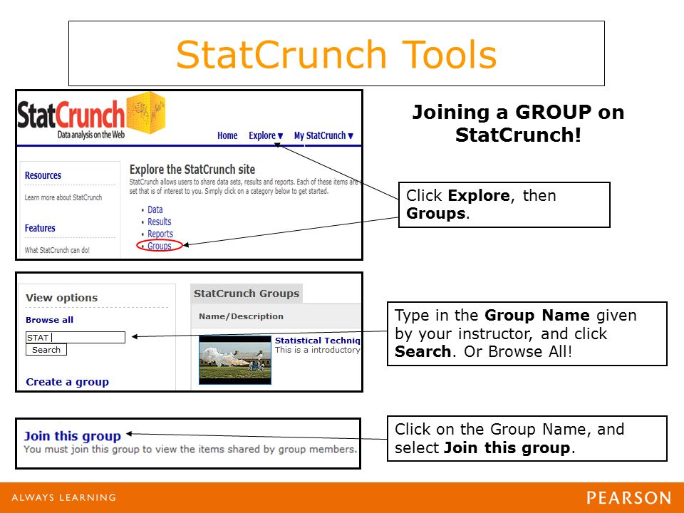 Joining a GROUP on StatCrunch. Click Explore, then Groups.