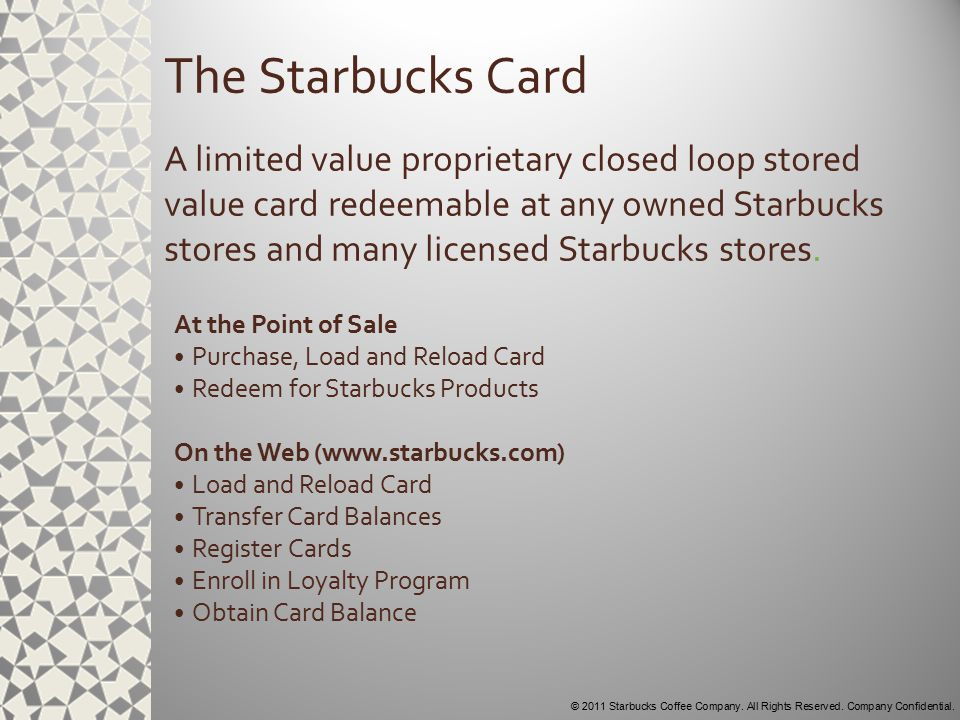 © 2011 Starbucks Coffee Company.All Rights Reserved.