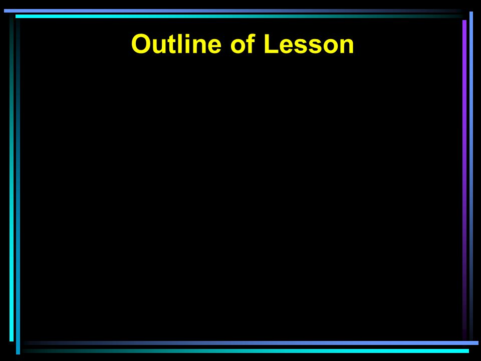 Outline of Lesson
