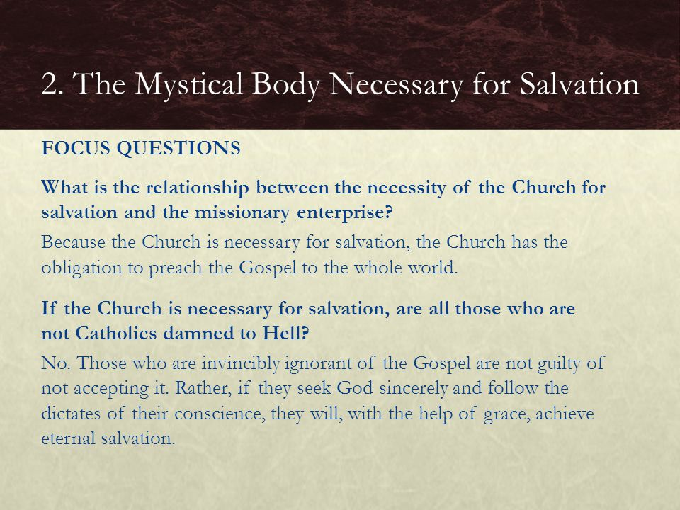 What is the relationship between the necessity of the Church for salvation and the missionary enterprise? Because the Church is necessary for salvatio