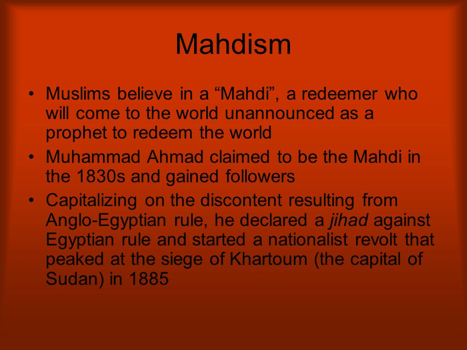 Independence: Part I The Mahdi raised an army of followers ( Ansar ) and led a successful revolt against Ottoman rule in 1881 Khartoum was held by the British (Col.