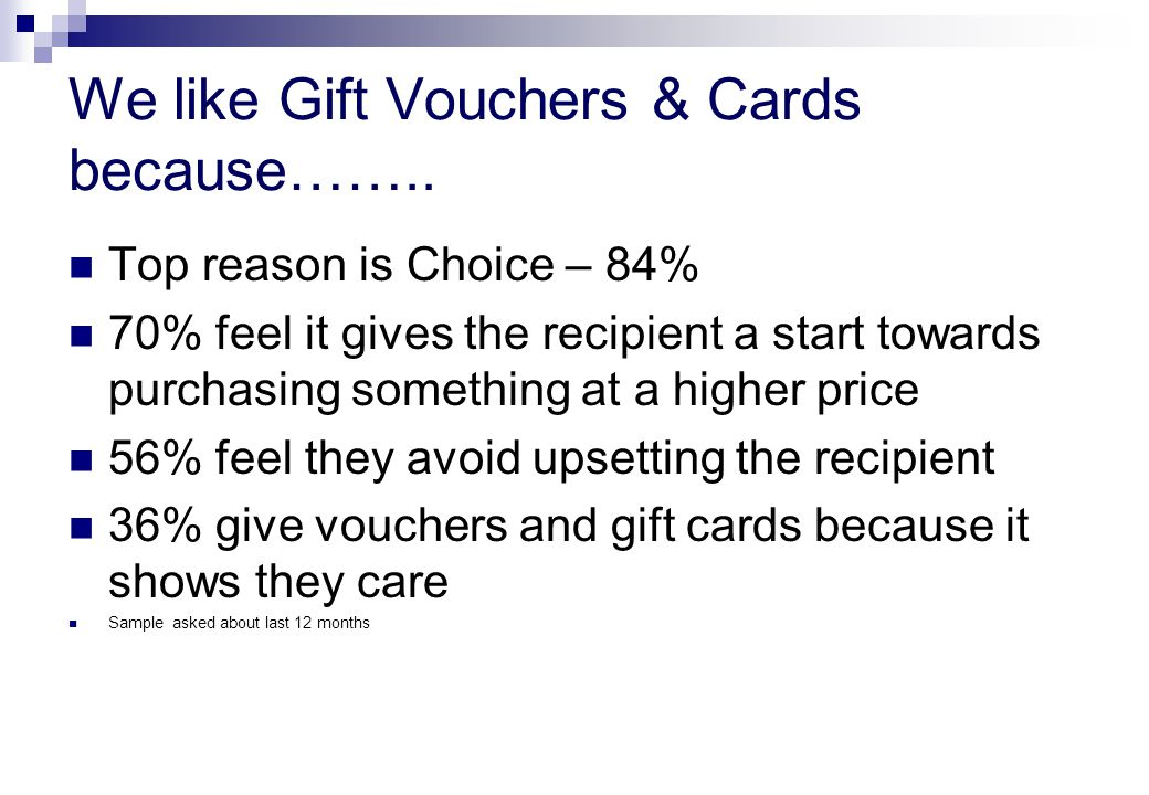 We like Gift Vouchers & Cards because……..