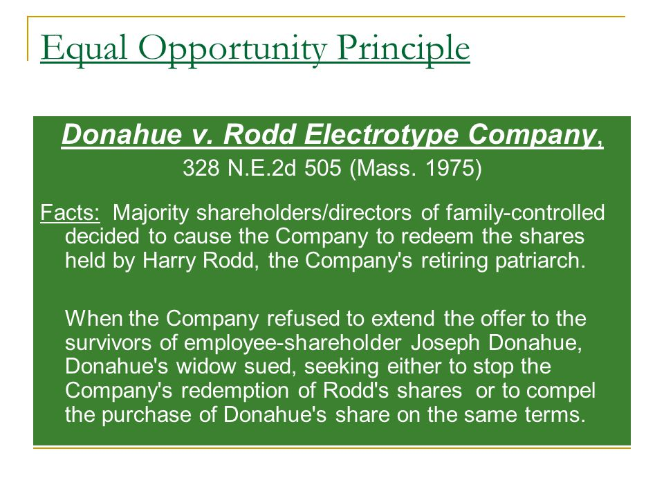 Equal Opportunity Principle Donahue v. Rodd Electrotype Company, 328 N.E.2d 505 (Mass.