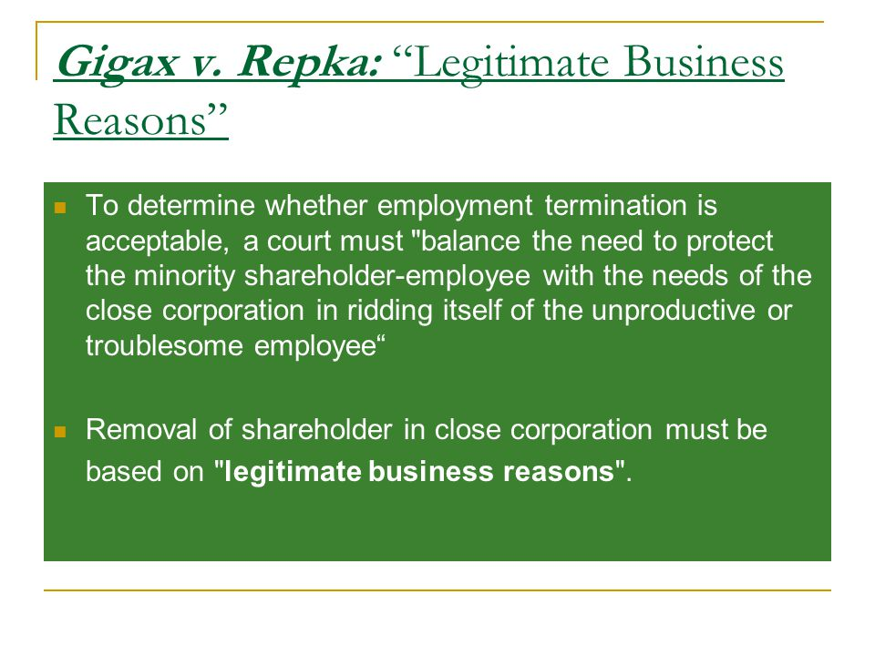 """Gigax v. Repka: """"Legitimate Business Reasons"""" To determine whether employment termination is acceptable, a court must"""