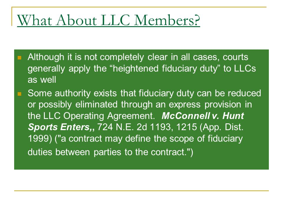 What About LLC Members.